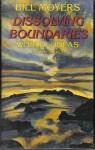 Dissolving Boundaries (World of Ideas) - Bill Moyers