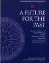 A Future for the Past - Jeanne Marie Teutonico