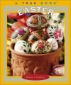 Easter (True Books) - Nancy I. Sanders