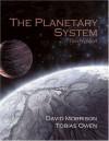 Planetary System, The (3rd Edition) - David Morrison, Tobias Owen