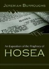 An Exposition of the Prophecy of Hosea - Jeremiah Burroughs