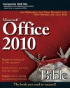 Office 2010 Bible - John Walkenbach, Faithe Wempen, Herb Tyson, Lisa Bucki, Michael R. Groh