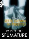 Sette giorni in prestito (Italian Edition) - Tiffany Reisz