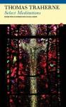 Select Meditations - Thomas Traherne, Julia Smith