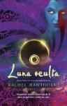 Luna oculta (Trakatrá) - Rachel Hawthorne, Elisa Mesa Fernández