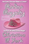 Rodeo Royalty - Christina F. York