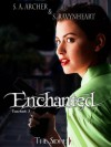 Enchanted - S.A. Archer, S. Ravynheart