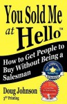 You Sold Me at Hello - Doug Johnson