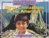 Early Civilizations of the Americas (Pearson Learning Core Knowledge History & Geography, Grade 1) - E.D. Hirsch Jr.