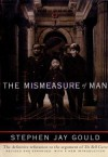 The Mismeasure of Man - Stephen Jay Gould