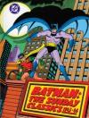 Batman: The Sunday Classics 1943-1946 - Bob Kane, Sterling Publishing