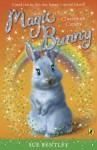 Magic Bunny: Classroom Capers: Classroom Capers - Sue Bentley