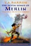 The Seven Songs of Merlin (The Lost Years of Merlin, #2) - T.A. Barron, Kevin Isola