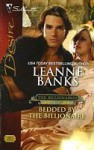 Bedded by the Billionaire (Silhouette Desire, #1863) - Leanne Banks