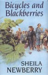 Bicycles and Blackberries - Sheila Newberry