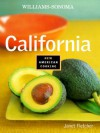 California (Williams-Sonoma New American Cooking) - Janet Kessel Fletcher, Chuck Williams