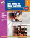 Fast Ideas for Busy Teachers: Math, Grade 2 - Vicky Shiotsu, Vicky Shiotsu