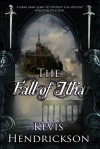 The Fall of Ithar - Kevis Hendrickson