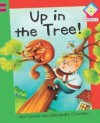 Up In The Tree! - Sue Graves, Alexandra Colombo