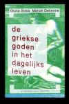 De Griekse goden in het dagelijks leven - Giulia Sissa, Marcel Detienne, Floor Borsboom, Eef Gratama