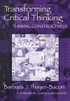 Transforming Critical Thinking: Thinking Constructively - Barbara J. Thayer-Bacon