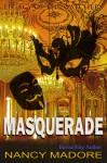 Masquerade - Nancy Madore