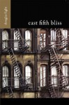 East Fifth Bliss - Douglas Light