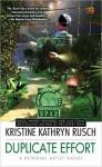 Duplicate Effort - Kristine Kathryn Rusch