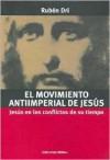 El Movimiento Antiimperial de Jesus - Ruben Dri