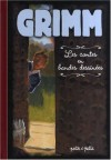 The Fairy Tales Of The Brothers Grimm - Jacob Grimm