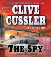 The Spy (Isaac Bell Series #3) - Richard Ferrone, Clive Cussler