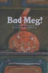 Bad Meg! (Phonics Museum, Volume 2) - Ned Bustard, Judith Hunt