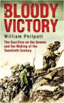 Bloody Victory - William J. Philpott