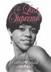 The Lost Supreme: The Life of Dreamgirl Florence Ballard - Peter Benjaminson
