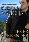Never Surrender - Susan Vaughan