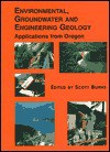 Environmental, Groundwater and Engineering Geology: Applications from Oregon (Special Publication (Association of Engineering Geologists), No. 11.) (Special ... of Engineering Geologists), No. 11.) - Scott Burns