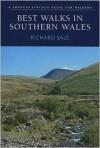 Best Walks in Southern Wales - Richard Sale