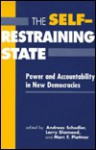 The Self Restraining State - Andreas Schedler