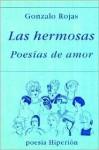 Las Hermosas: Poesias de Amor (Poesia Hiperion) (Spanish Edition) - Gonzalo Rojas