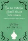 Von Der Deutschen Klassik Bis Zum Naturalismus: An Anthology of German Literature - Kim Vivian, Frank Tobin, Richard H. Lawson