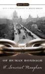 Of Human Bondage - W. Somerset Maugham, Benjamin DeMott, Maeve Binchy