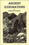 Ancient Exhumations - Stanley C. Sargent