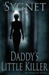 Daddy's Little Killer - L.S. Sygnet