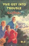 Five Get Into Trouble - Enid Blyton, Jolyne Knox