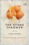 The Stone Thrower - Adam Marek