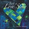 Just a Love Story - Jenny Kempe, Helen Exley, Juliette Clarke