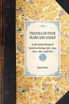 Travels of Four Years and a Half in the United States of America; During 1798, 1799, 1800, 1801, and 1802 - John Davis