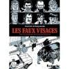 Les faux visages - Hervé Tanquerelle