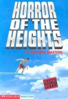 Horror Of The Heights (Graphic Quest) - Anthony Masters