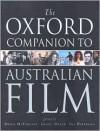 The Oxford Companion to Australian Film - Brian McFarlane